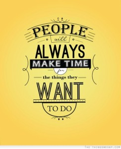 5031808-people-make-time-for-what-they-want